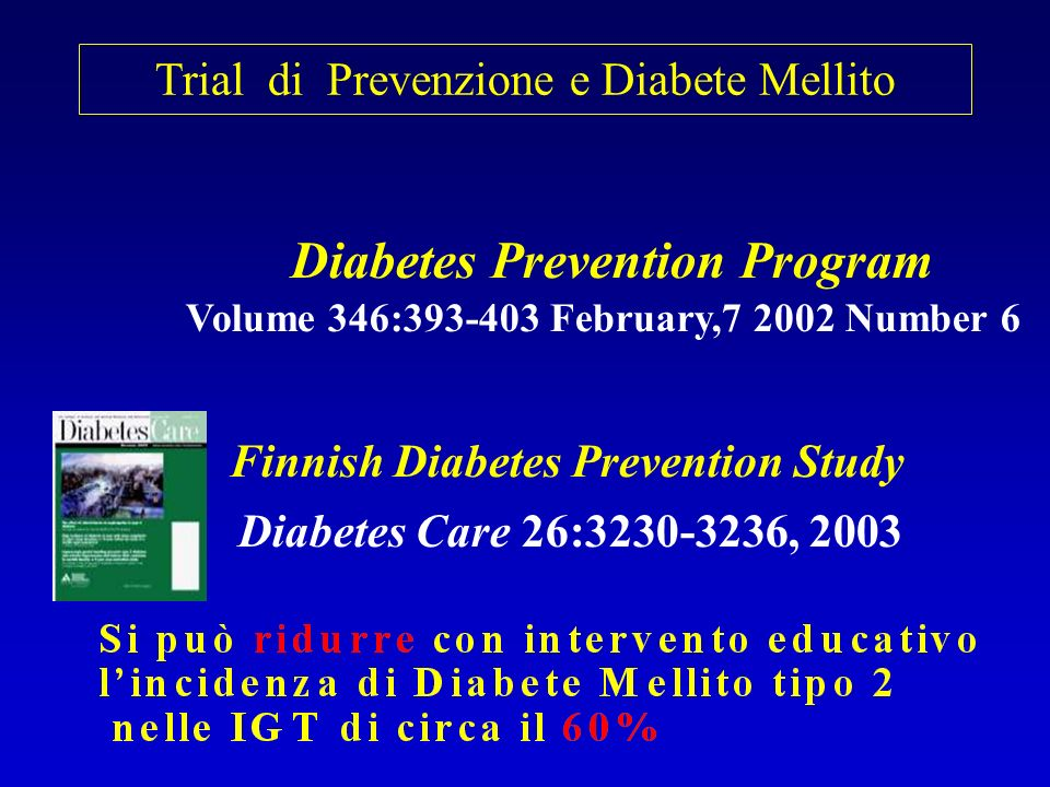 The Study to Prevent Non-Insulin-Dependent Diabetes Mellitus (STOP-NIDDM) Trial.