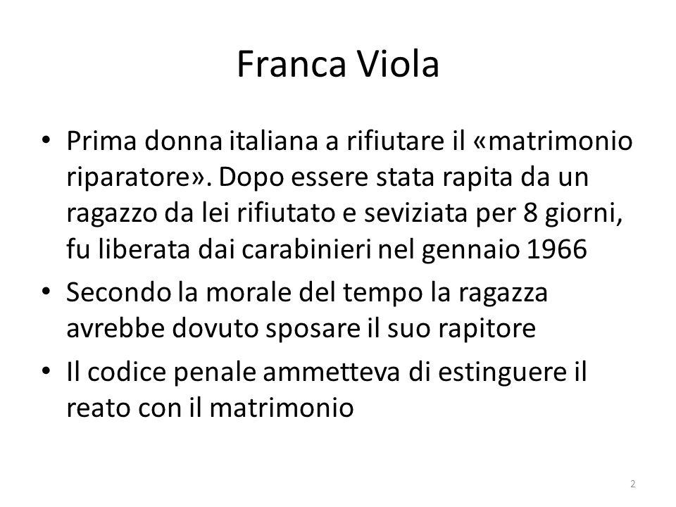 Il rapitore e i suoi complici furono processati e condannati Franca vive in Sicilia, è sposata dal 1968, ha due figli e una nipote Fu ricevuta dal Presidente della Repubblica, Saragat, e da Papa Paolo VI.