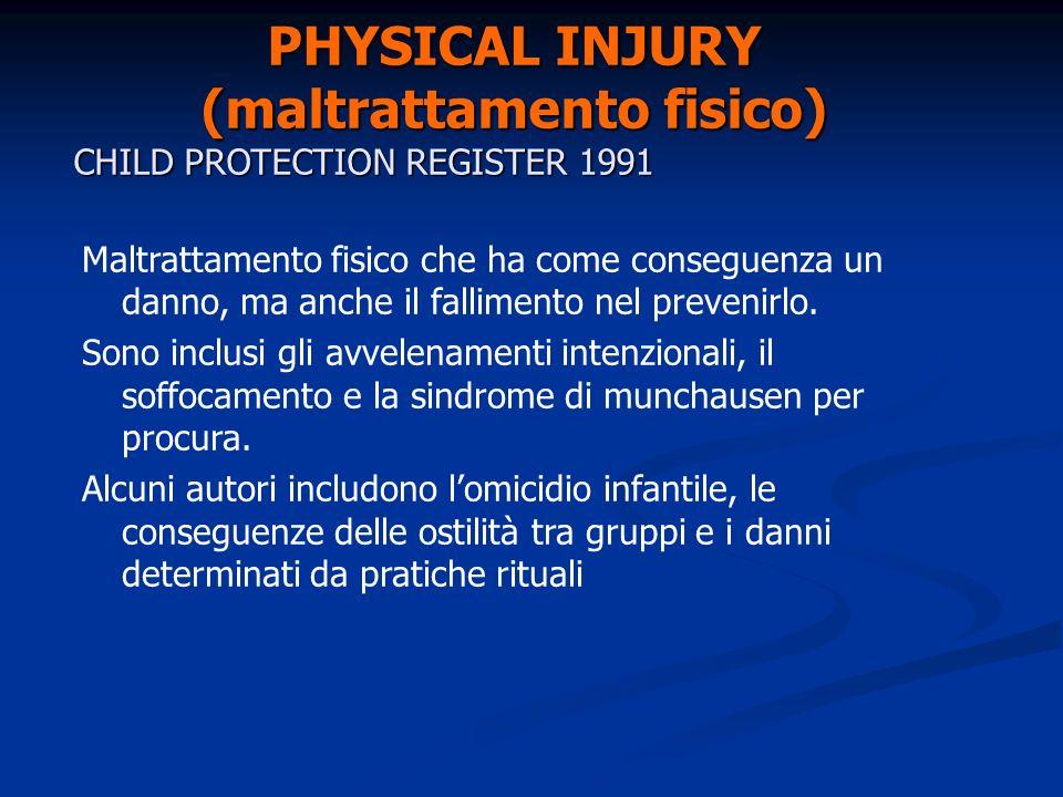 SEXUAL ABUSE (abuso sessuale) CHILD PROTECTION REGISTER 1991 E lo sfruttamento sessuale di bambini o adolescenti immaturi sul piano del loro sviluppo psico-fisico.