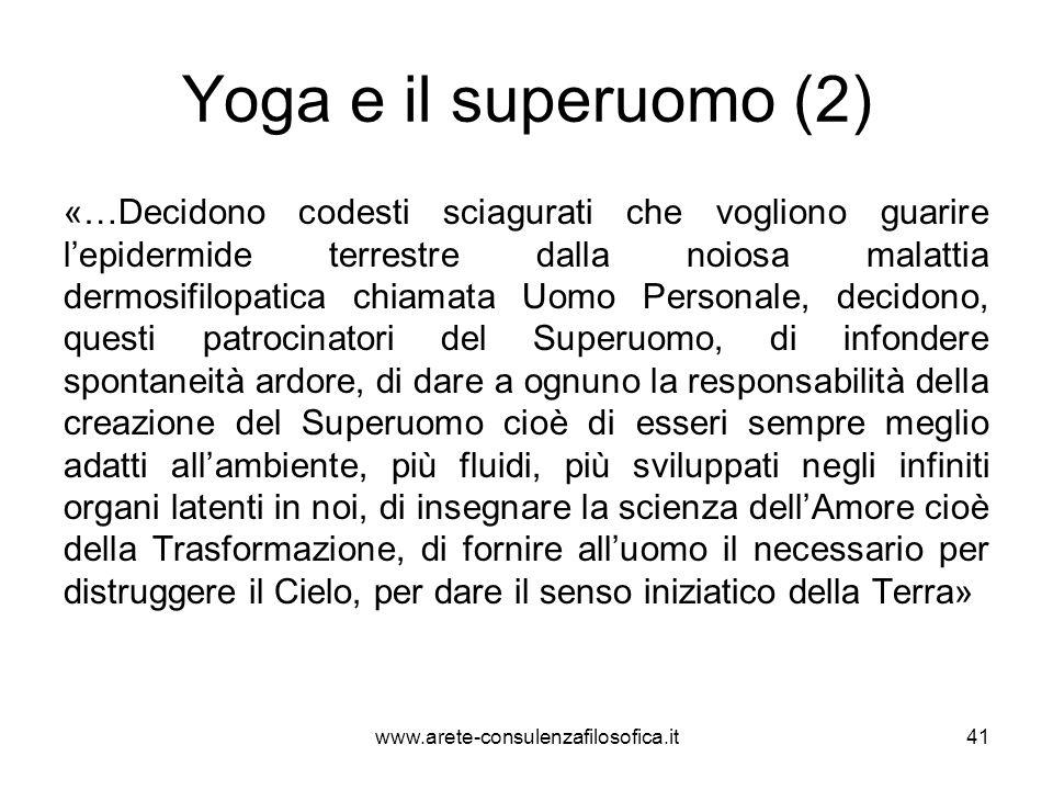 Yoga e il superuomo (3) «Chi sono i componenti la YOGA.