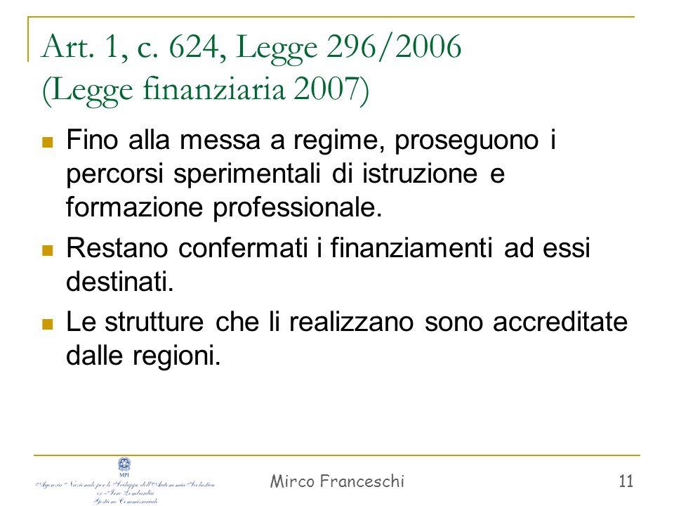 Mirco Franceschi 12 Il nuovo obbligo di istruzione (D.M.
