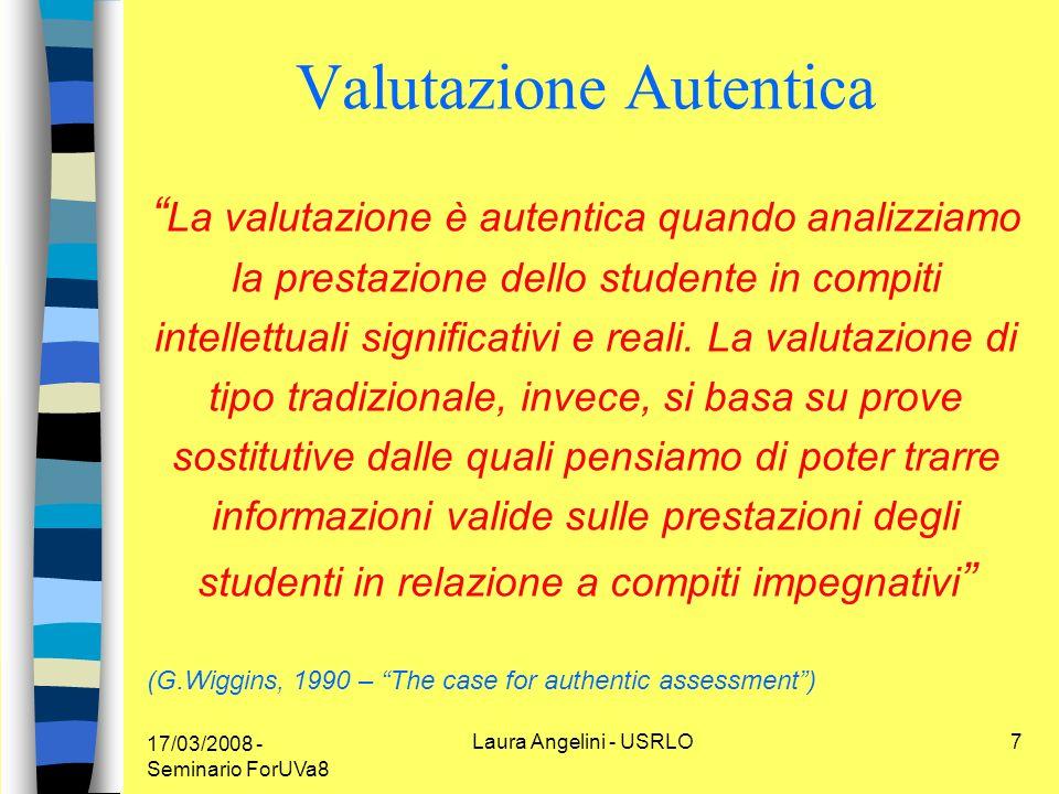 17/03/2008 - Seminario ForUVa8 Laura Angelini - USRLO8 VALUTAZIONE DI SISTEMA tra Statement Assessment