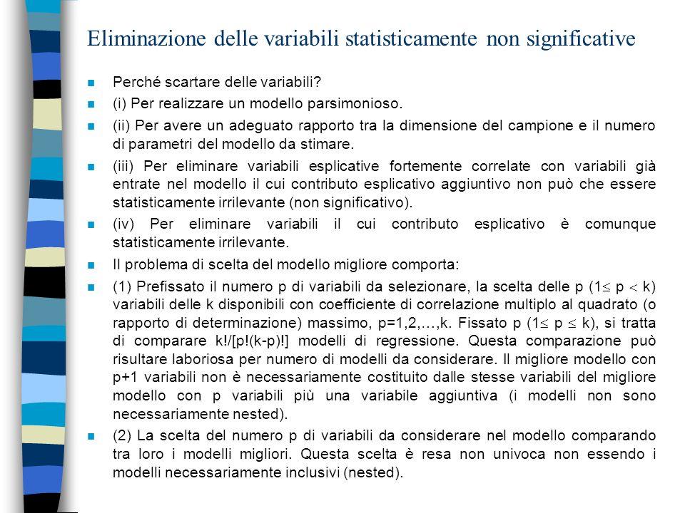 Tests statistici per la selezione delle variabili: tests sui valori dei coefficienti di regressione stimati (test t e test chi- quadrato) n La selezione delle p variabili (0 p k), da ritenere statisticamente significative nella modellazione lineare della dipendenza della variabile risposta dalle covariate, sotto ipotesi di normalità e stima della varianza non nota 2, può avvenire nei seguenti modi: n 1- Con verifica dellipotesi di nullità (H 0 : j =0, contro H 1 : j 0) di ogni singolo coefficiente di regressione.
