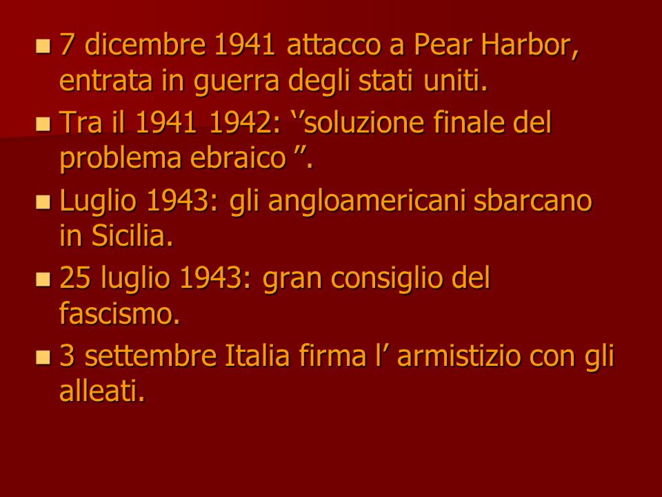 8 settembre: viene reso noto larmistizio 8 settembre: viene reso noto larmistizio L Italia nel caos.