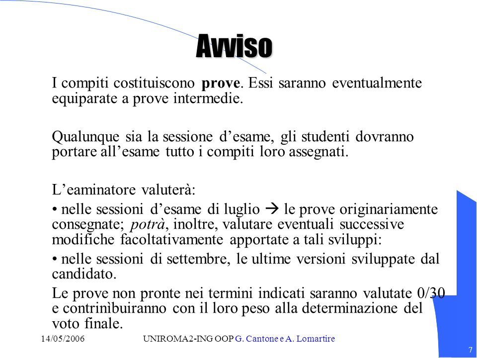 8 14/05/2006UNIROMA2-ING OOP G.Cantone e A.