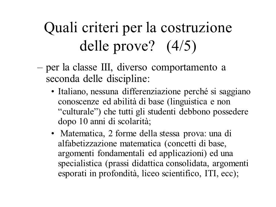 Quali criteri per la costruzione delle prove.
