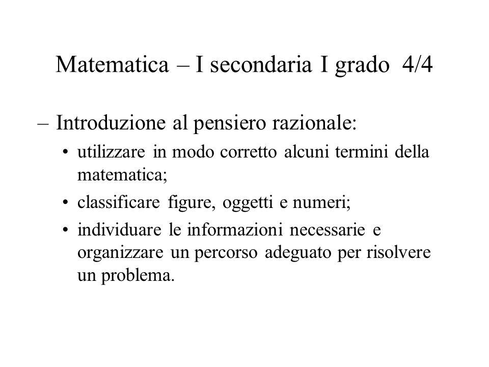 Matematica – I secondaria II grado 1/4 28 – 30 quesiti in 45 minuti (4 alternative di risposta), saggiano 4 nuclei di conoscenza.