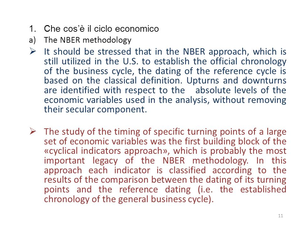 1.Che cosè il ciclo economico b) New approaches to business cycle measurement The long period of strong economic growth experienced during the post-war era in the U.S.