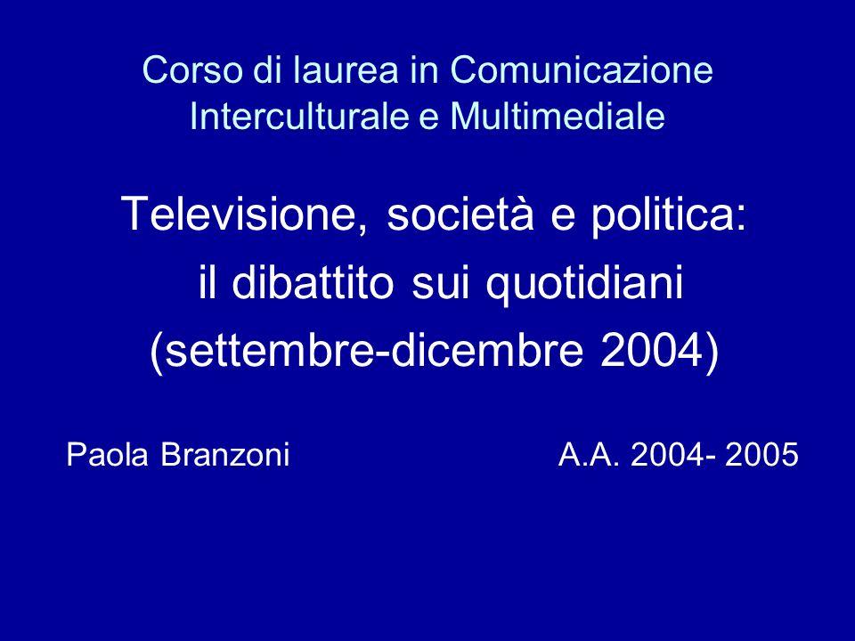 Obiettivo Analizzare il modo in cui i giornali parlano della televisione.