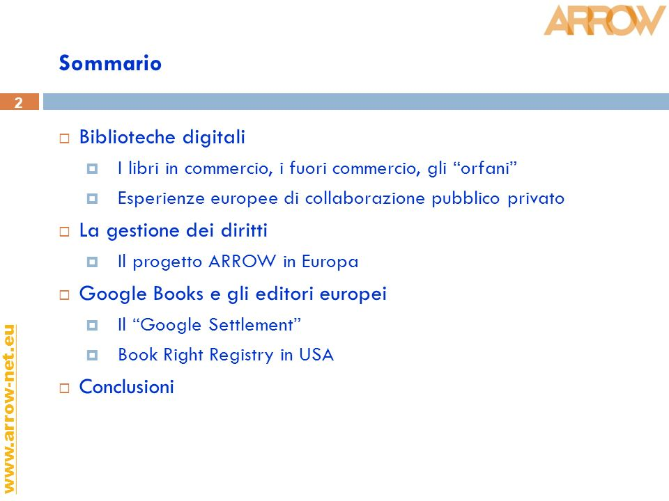 3 www.arrow-net.eu Le biblioteche digitali: una priorità europea.