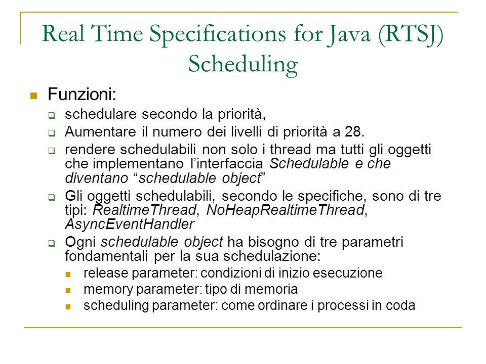 Real Time Specifications for Java (RTSJ) Scheduling Release parameter.
