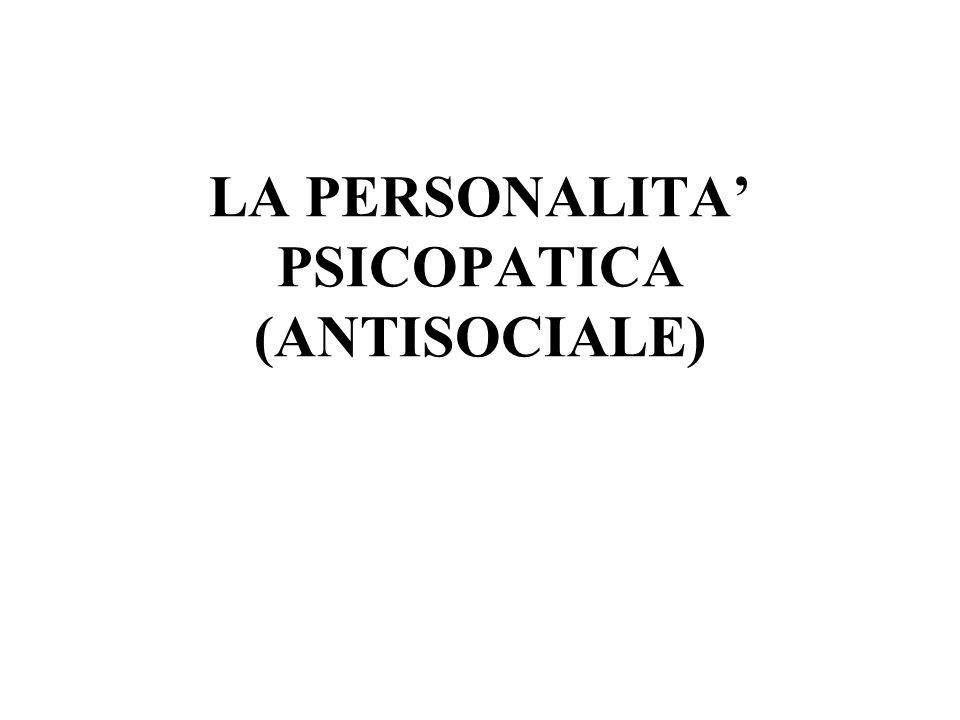 Il continuum psicopatico tende pesantemente nella direzione borderline-psicotica, dato che per definizione la diagnosi si riferisce a un fallimento di base dellattaccamento umano e al ricorso di difese molto primitive.