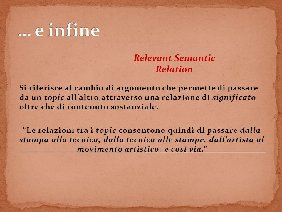 Sito scelto http://www.museothyssen.org Single topicTopic Relevan Semantic Relation Group of Topics Single topic Multiple Topics Multiple Gr.of Topic