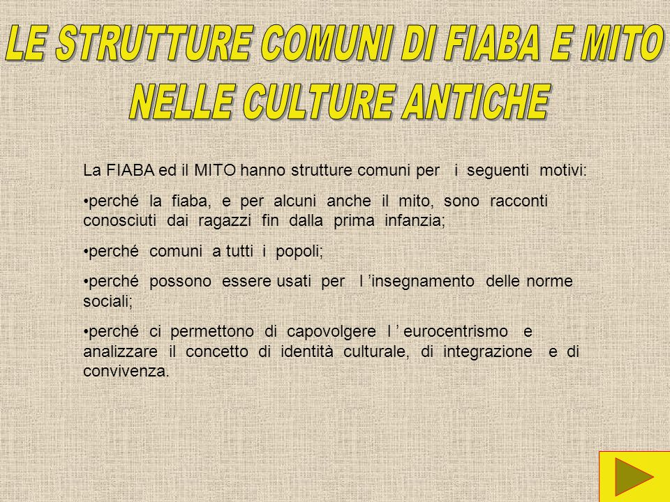 DIMENSIONE STORICA DI FIABA E MITO.