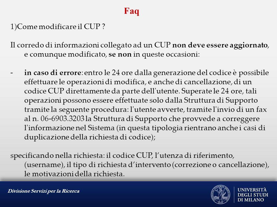 Divisione Servizi per la Ricerca Faq 1)Come modificare il CUP .