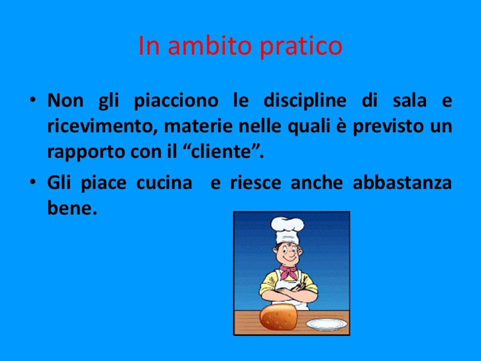 Per scegliere obiettivi e contenuti si parte dagli interessi Pensiamo a quello che di matematica e di italiano gli è utile nella professione
