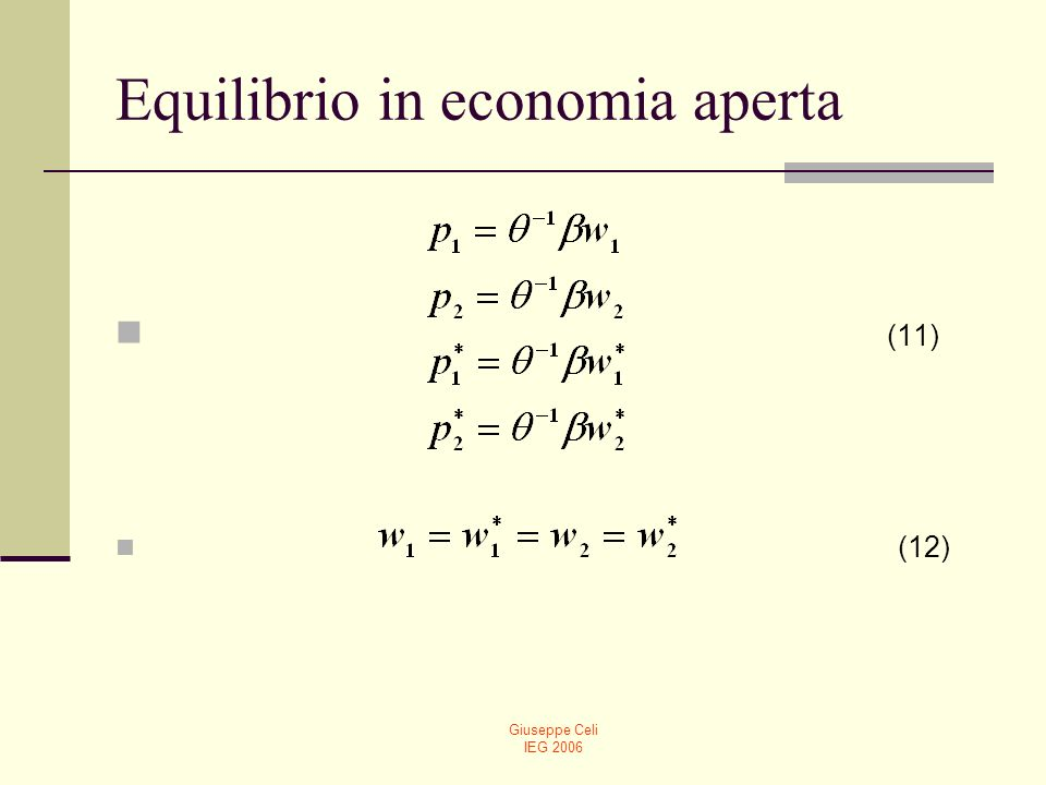 Giuseppe Celi IEG 2006 Equilibrio in economia aperta (13) (14)