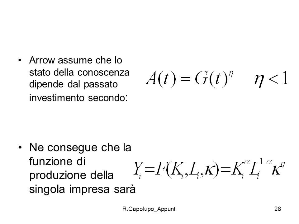R.Capolupo_Appunti29 Questa fp è a RCS rispetto a K(i) and L(i) ma è a RCRS a livello aggregato rispetto ai tre input.