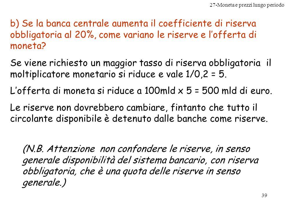 27-Moneta e prezzi lungo periodo 40 Problema n.12 pag.