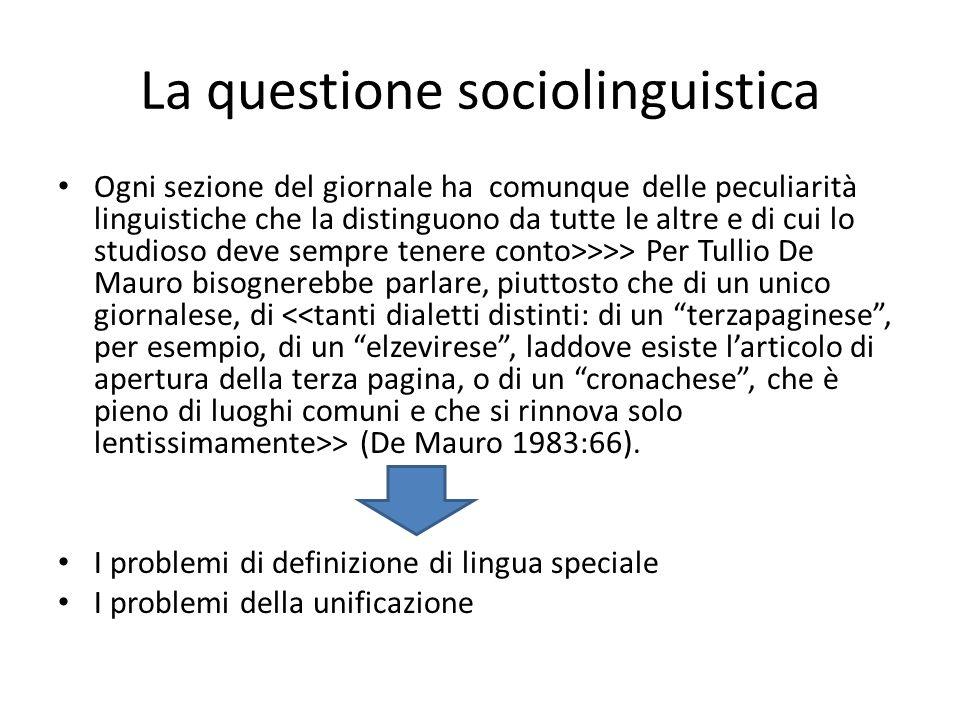 Lingua speciale .lingue speciali (o linguaggi settoriali o microlingue o tecnoletti ecc.