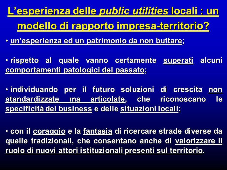 17 Lesperienza delle public utilities locali : un modello di rapporto impresa-territorio.
