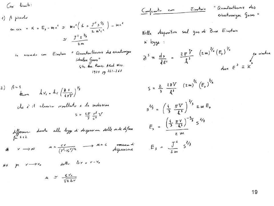 20 Laltro caso limite interessante è quello di prossimo a 1: Si trova: Che è il classico risultato per la radiazione.