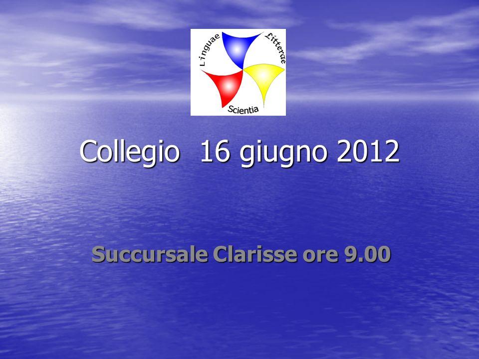 2.Calendario scolastico 2012/2013 La.s. inizia il 17 settembre e termina il 12 giugno 210 gg.