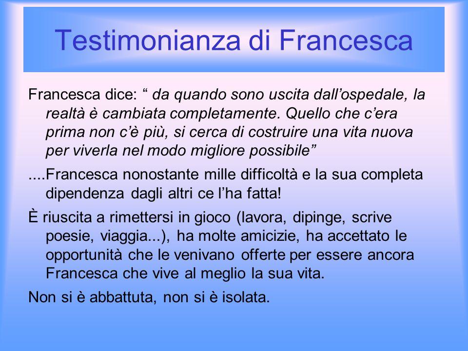 Testimonianza di Francesca Domanda del pubblico: Il ricordo dellincidente le crea disagio.