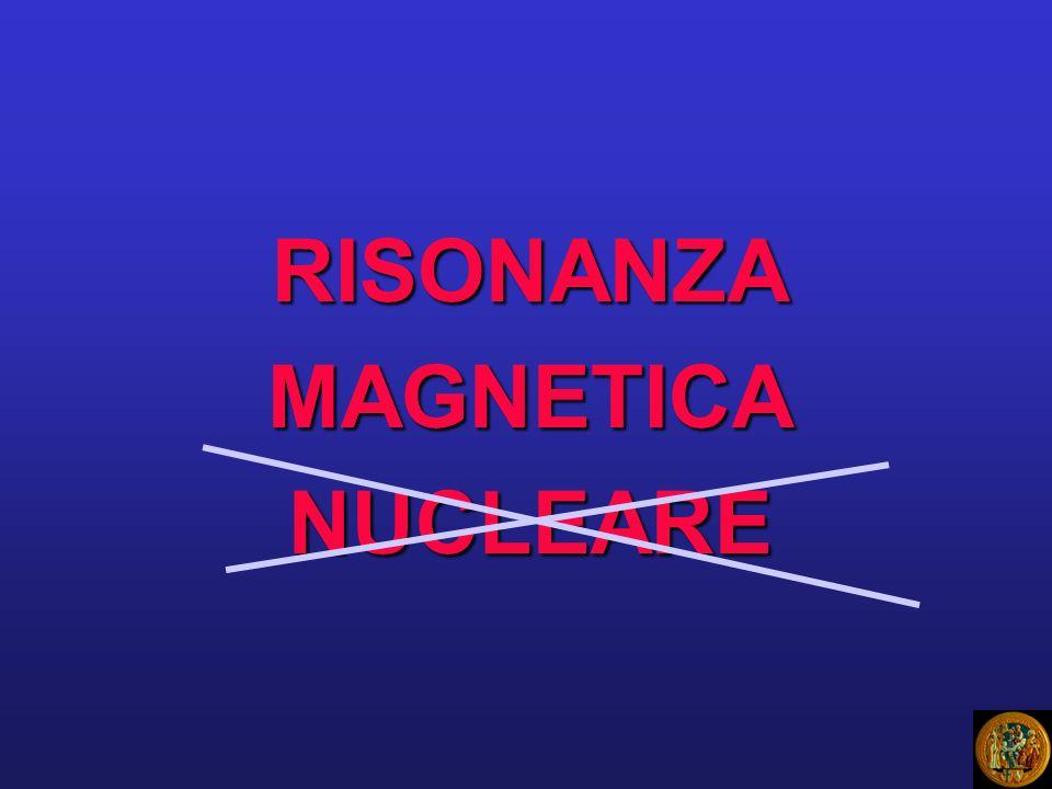Non utilizza radiazioni ionizzanti Multiparametrica, approccio multiplanare Elevata risoluzione di contrasto RM