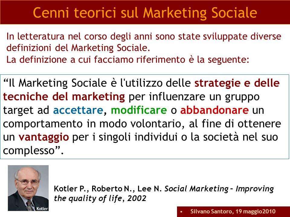 Il marketing sociale è una tecnologia di gestione del cambiamento sociale che comprende la progettazione, la realizzazione e il controllo di programmi finalizzati ad aumentare laccettabilità di una causa o di unidea sociale presso uno o più gruppi obiettivo.