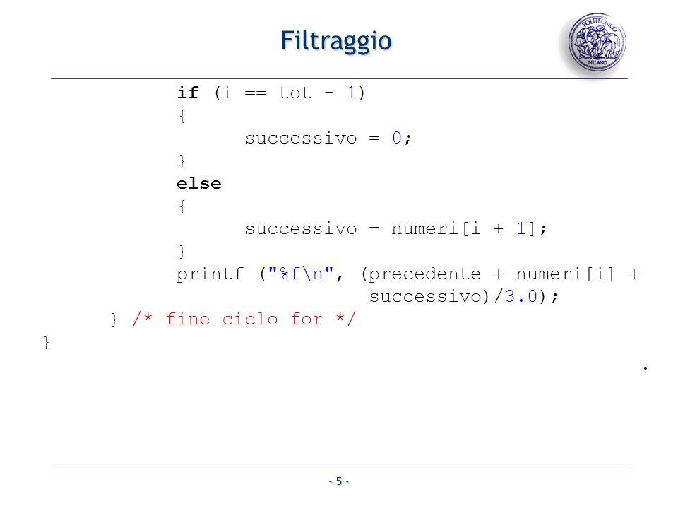 - 6 - Trasformazione Lutente inserisce un array di numeri interi, di lunghezza desiderata Chiamando v larray e indicando con m la posizione dellultima cella inserita (larray sarà quindi composto da m+1 celle), il programma applica il seguente calcolo: per ogni i: in v[i] ed in v[m-i] si inserisce il valore v[i]+v[m-i] Esempio: v[0, 3, -7, 5, -2] v[-2, 8, -14, 8, -2] v[5, -7, 3, 2] v[7, -4, -4, 7].