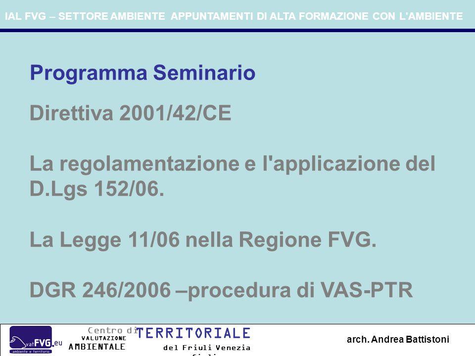 La Direttiva 2001/42/CE (VAS): Valutazione ambientale strategica arch.