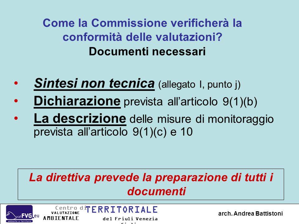 Come la Commissione verificherà la conformità delle valutazioni.