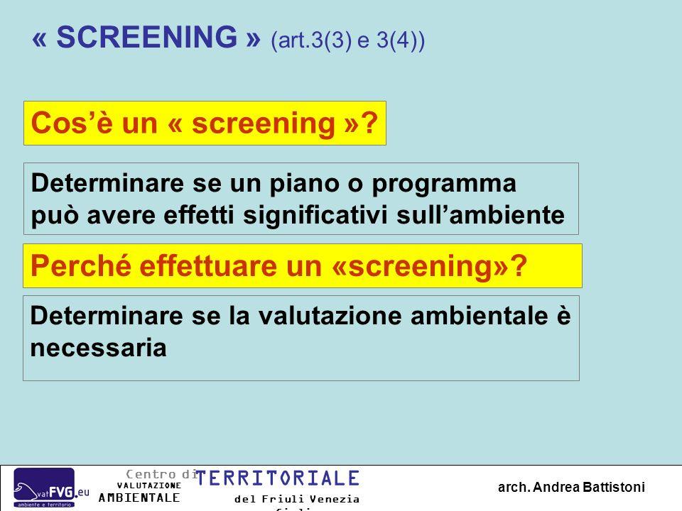 Come fare lo « screening ».