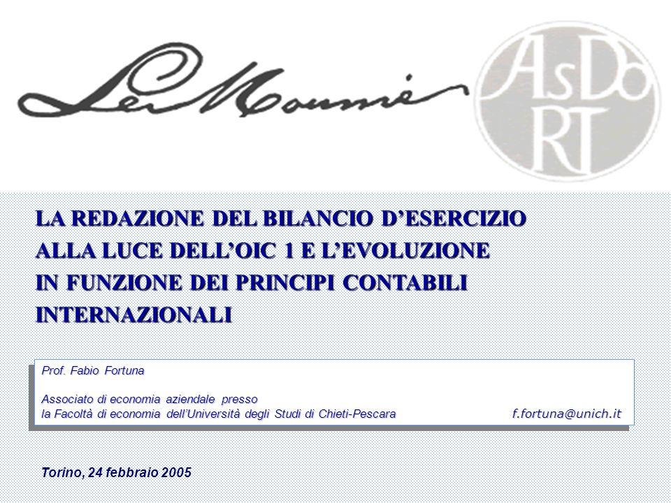 2 di 66 LA REDAZIONE DEL BILANCIO DESERCIZIO ALLA LUCE DELLOIC 1 ( I parte )