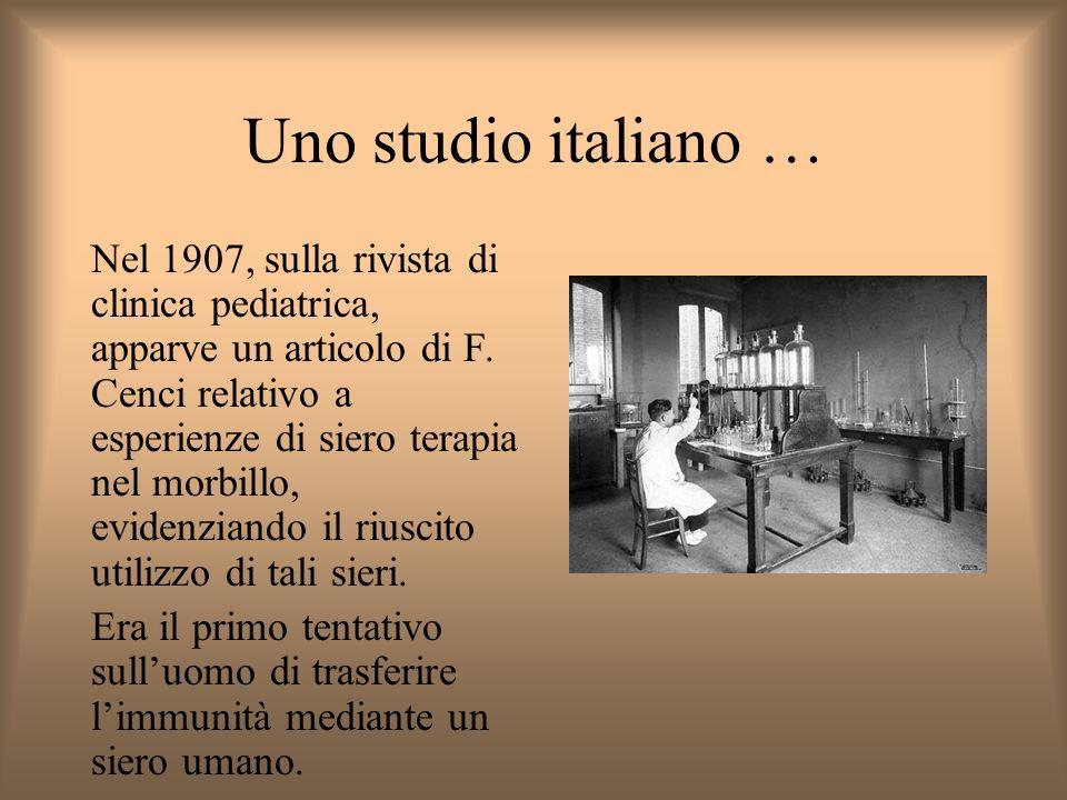 Uno studio italiano … Nel 1907, sulla rivista di clinica pediatrica, apparve un articolo di F.