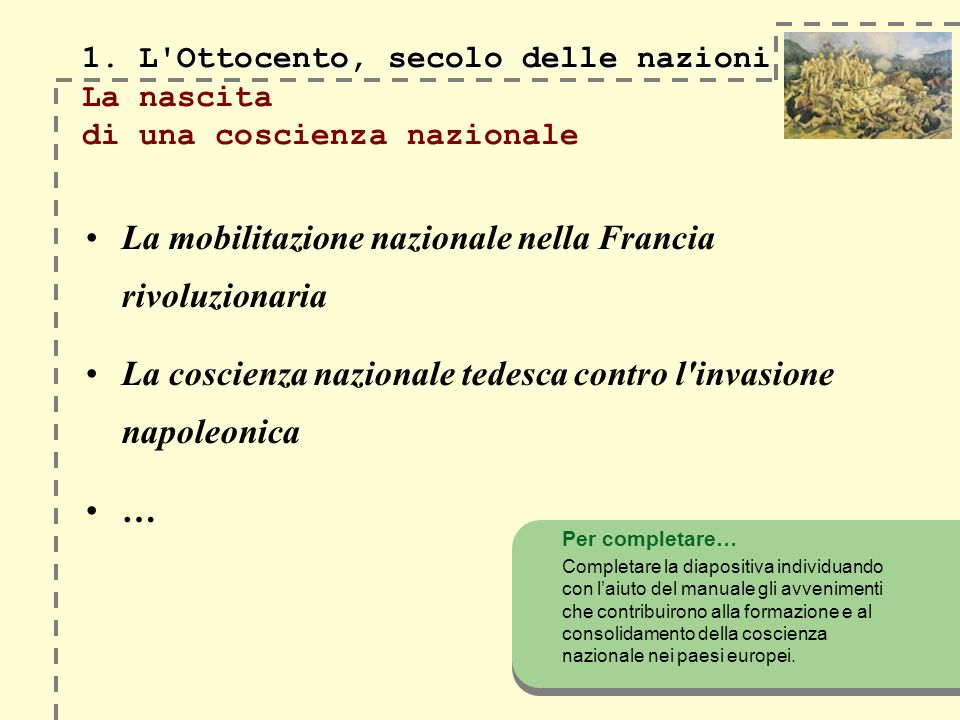 1.L Ottocento, secolo delle nazioni 1.