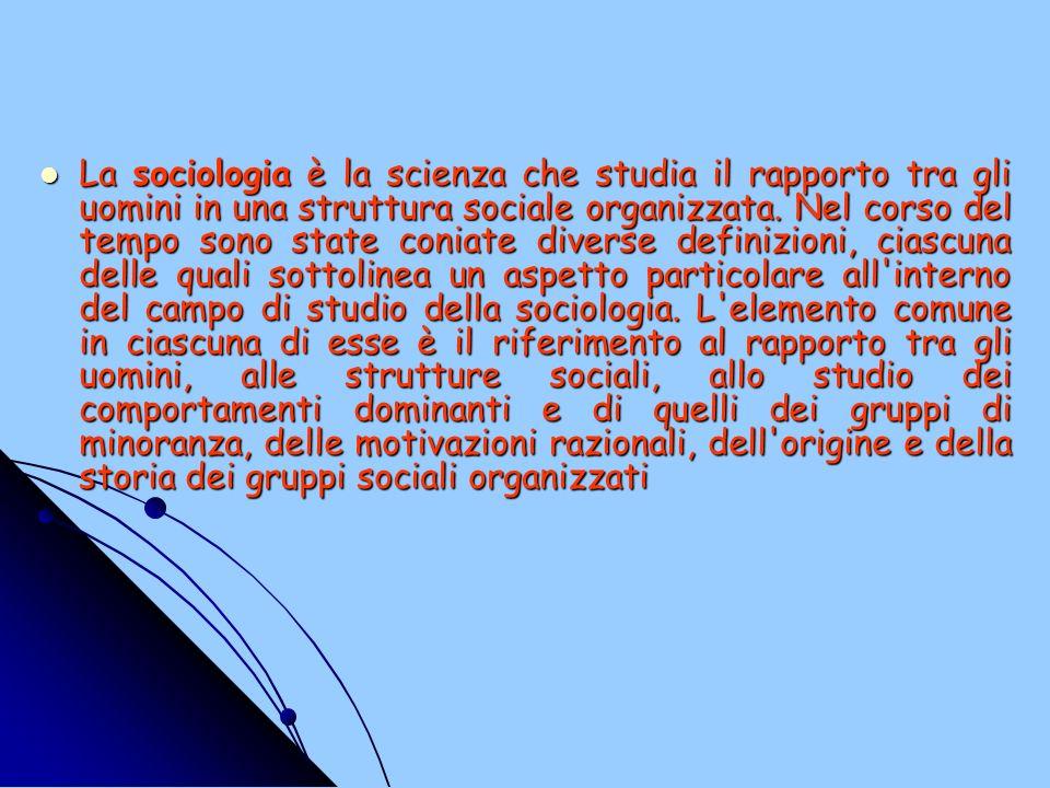 Lo studio sociologico fotografa la struttura sociale di un popolo o di un gruppo, fornendo una spiegazione delle motivazioni razionali che legano i rapporti umani e la loro organizzazione.
