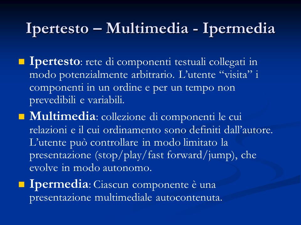 Ipertesto – Multimedia - Ipermedia