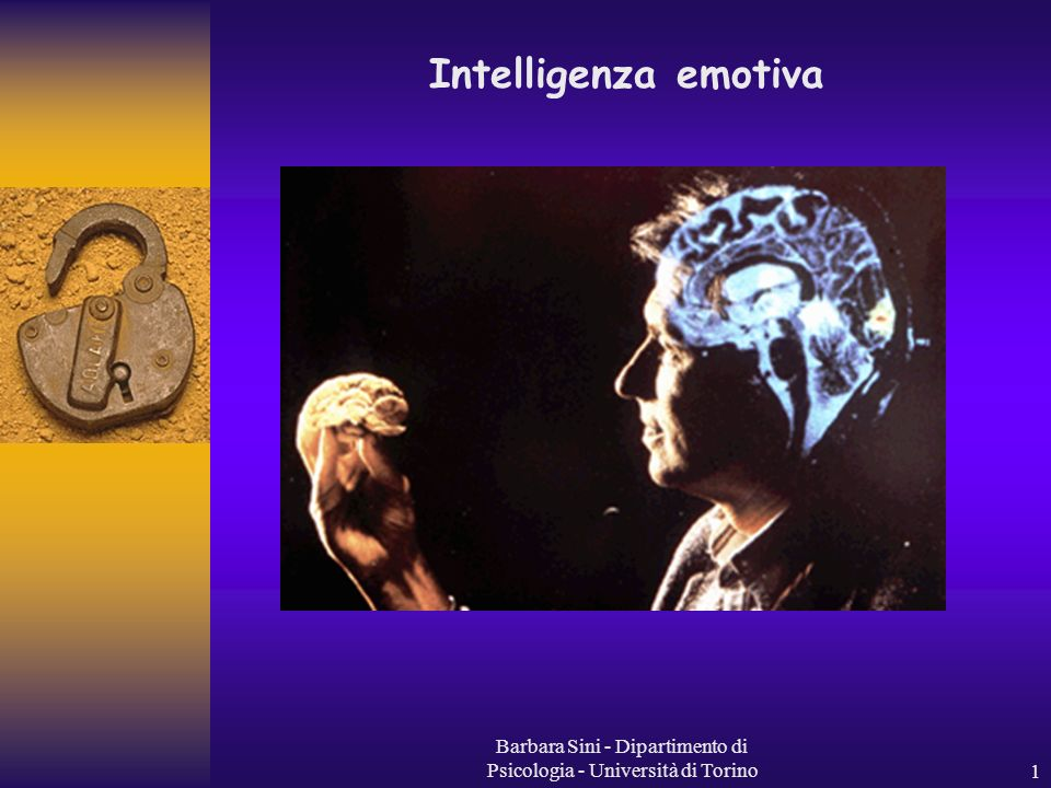 Barbara Sini - Dipartimento di Psicologia - Università di Torino2 INTELLIGENZA emotiva Mayer e Salovey 1997 Come si sviluppa il concetto di IE allinterno di una disciplina scientifica quale la psicologia.