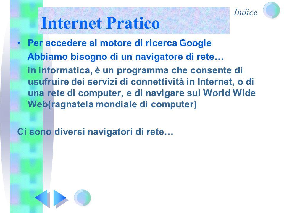 Indice Internet Pratico Google Chrome Opera Internet Explorer Mozilla Firefox