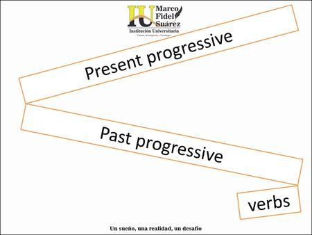 Present progressive Past progressive verbs. Present progressive Present progressive: formula positive; subject + ___/___/___ + verb+ ing + complimentary.