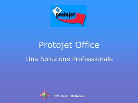 RDN - Radio Data Network Protojet Office Una Soluzione Professionale.