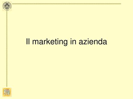 Il marketing in azienda