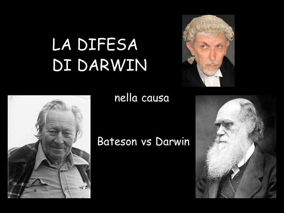 I capi d'accusa di Gregory Bateson contro Charles Darwin a)L'estromissione della mente dalla storia naturale b)L'interpretazione della storia naturale come lotta e progresso