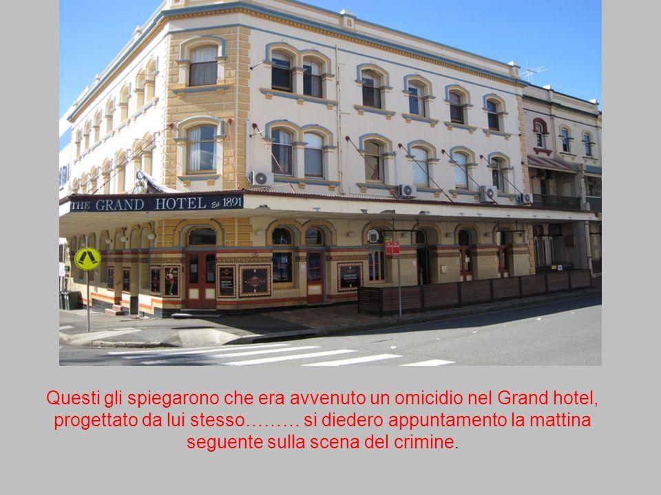 Questi gli spiegarono che era avvenuto un omicidio nel Grand hotel, progettato da lui stesso……… si diedero appuntamento la mattina seguente sulla scena del crimine.