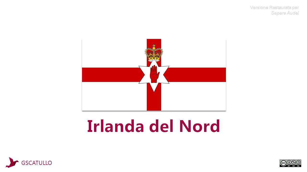 Situazione Attuale Irlanda del Nord GSCATULLO Origini e StoriaStoria Contemporanea La Cultura TerritorioLa Bandiera Mappa Il Calcio