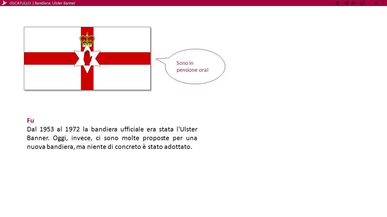 Fu L Ulster Banner , anche chiamata Red Hand Flag ( bandiera della mano rossa ) era la bandiera ufficiale dell Irlanda del Nord dal 1953 al 1972.