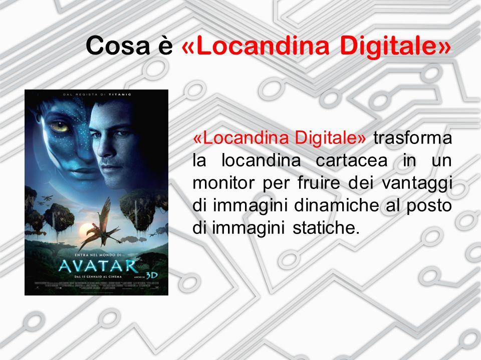 Cosa è «Locandina Digitale» «Locandina Digitale» offre la possibilità di riprodurre trailer e filmati per l'amplificazione delle emozioni.