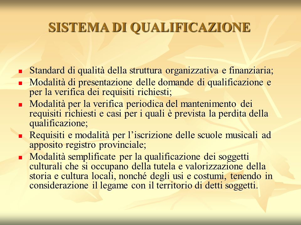 OBIETTIVI Miglioramento qualitativo del sistema culturale provinciale Miglioramento qualitativo del sistema culturale provinciale Possesso standard di qualità riferiti alla struttura organizzativa e finanziaria Possesso standard di qualità riferiti alla struttura organizzativa e finanziaria